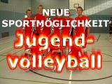 Neue Sportmöglichkeit – Jugendvolleyball